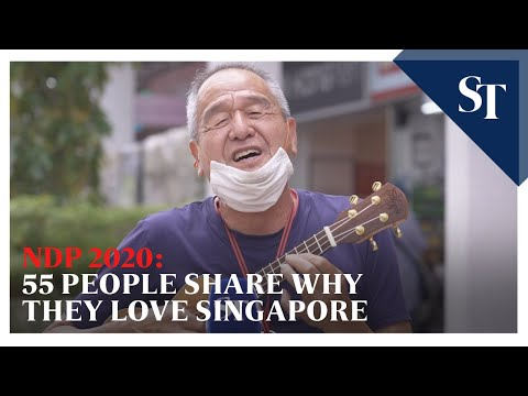 NDP 2020: 55 people share why they love Singapore | The Straits Times