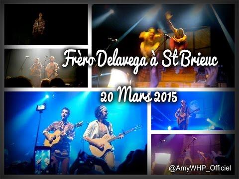 [VLOG2] - Fréro Delavega | (20.03.15 à St Brieuc)