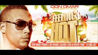 Don Omar Feeling Hot DOWNLOAD