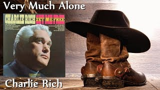Charlie Rich - Very Much Alone YouTube Videos