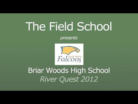 River Quest Field School: Briar Woods High School