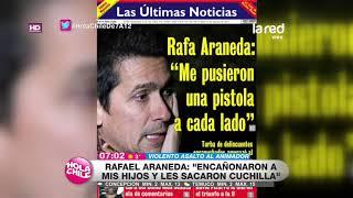 Rafael Araneda habló con Hola Chile tra...