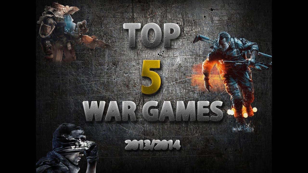 Top 5 war games 2013 2014 youtube top 5 war games 2013 2014 publicscrutiny Images