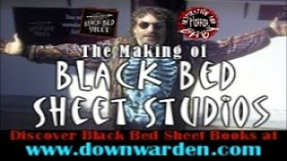 The Making of Black Bed Sheet Studios
