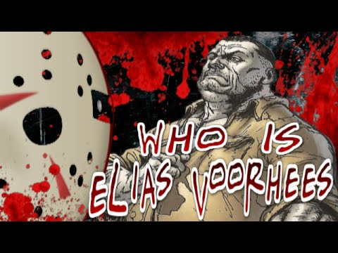 Who Is Elias Voorhees? - Jason's Father