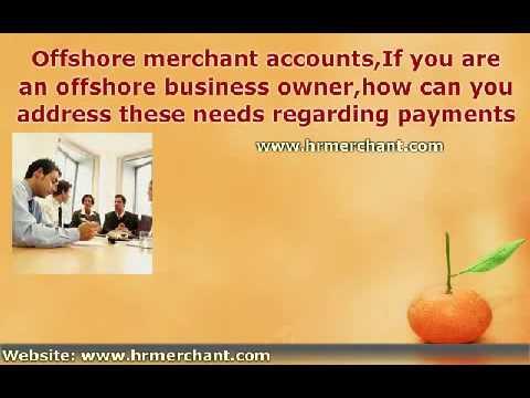 Offshore Merchant Accounts