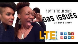 GAS ISSUES ON DATE NIGHT | A  day in the life series | Reality Show