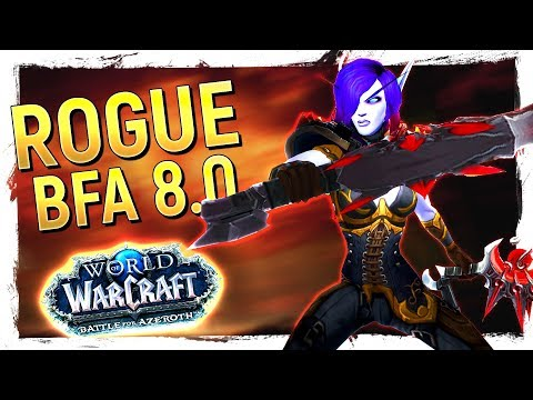 FUN OR NOT? The ROGUE: Battle for Azeroth 8.0 Review [Outlaw, Subtlety, Assassination]