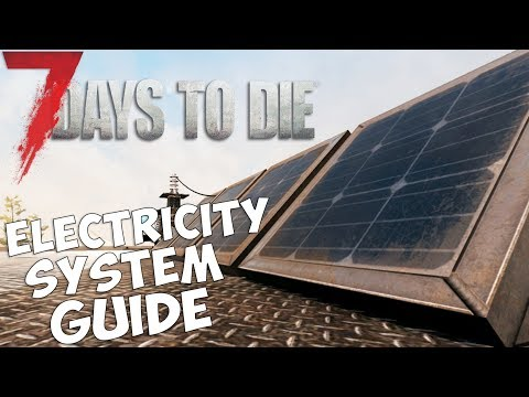 7 Days to Die Electricity System Guide | Introduction to new Alpha 16 features | Beginners guide
