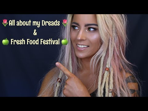All about my dreads & Fresh Food Festival I Reallymili