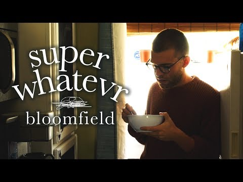 Super Whatevr - Bloomfield (Official Music Video)