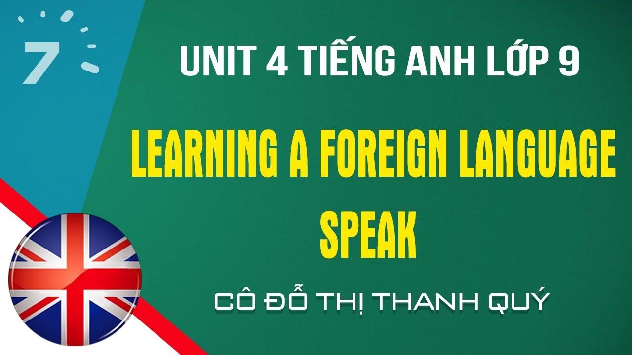 Unit 4: Speak trang 34 SGK Tiếng Anh lớp 9|HỌC247