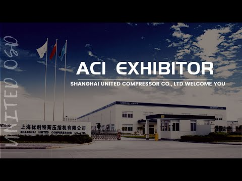 ACI CONFERENCE SHANGHAI 2020 | Shanghai United Compressor Co., Ltd WELCOME YOU