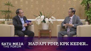 Hadapi PDIP, KPK Keder...   Wawancara dengan Mahfud MD - SATU MEJA THE FORUM (Bag1)