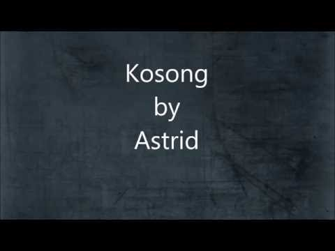 Astrid - Kosong (Lirik)