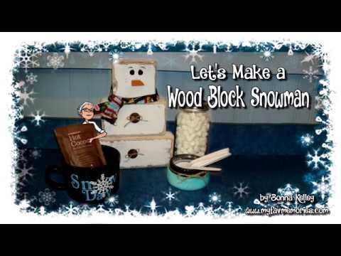 How to make a Wood Block Snowman   Simple DIY Tutorial (2017)