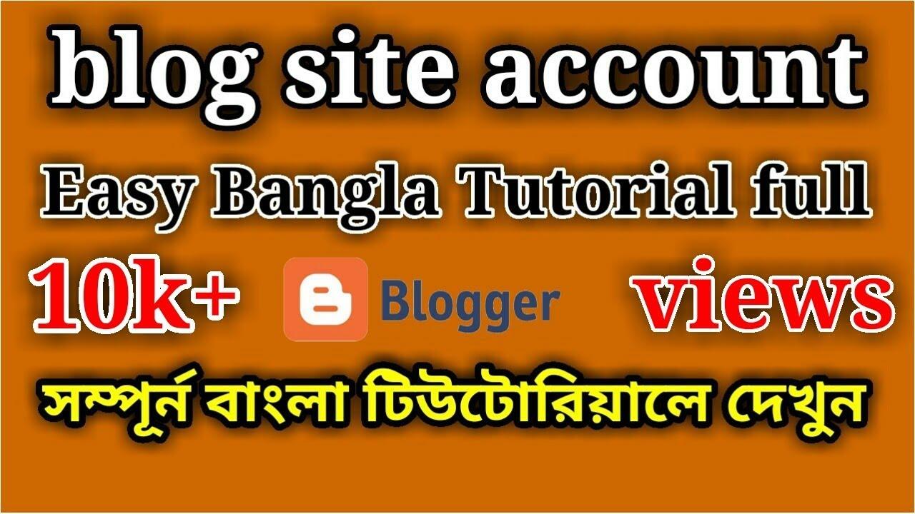 How To Create a Blog Site Bangla Tutorial 2016 | Blogger bangla ...