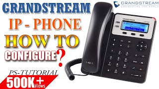 How to Configure GRANDSTREAM ip PHONE  । Connect with your IP PABX Server ।।