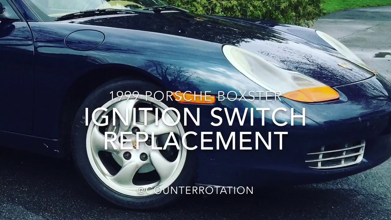 1999 Porsche Boxster Ignition Switch Replacement 986
