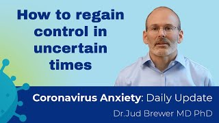 How to stop worrying (3 key tips) (Coronavirus Anxiety Daily Update 10)