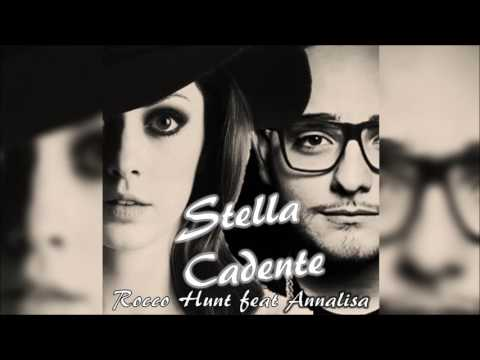 Rocco Hunt ft. Annalisa - Stella cadente