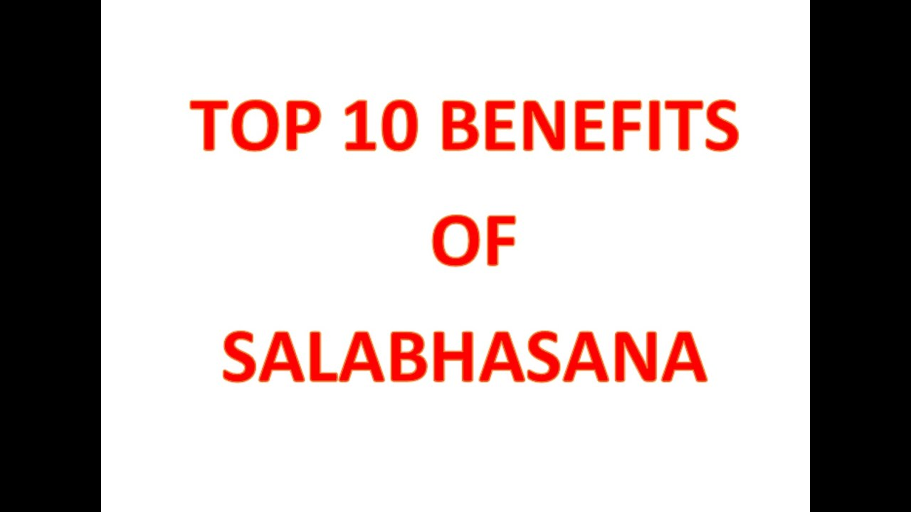 Top 10 benefits of salabhasana - YouTube