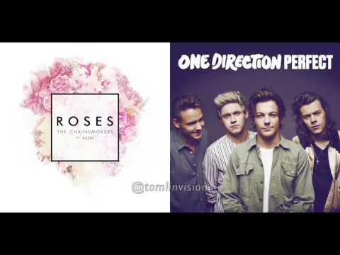 Perfect Roses (One Direction vs The Chainsmokers) Mashup