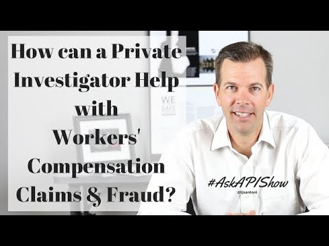 How can a Private Investigator Help With Workers' Compensation Claims & Fraud