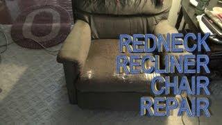 Redneck Recliner Chair Repair