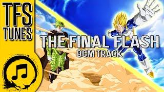 Dragonball Z Abridged MUSIC: The Final Flash (BGM Track) - Team Four Star
