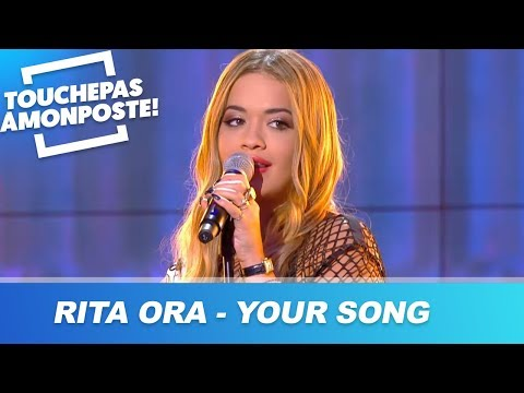 Rita Ora - Your Song (Live @TPMP)