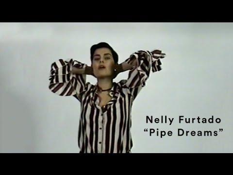 "Nelly Furtado: ""Pipe Dreams"" (Official Music Video)"