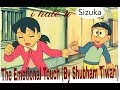 Nobita Sizuka mushup song||The Emotional Touch (By Shubham Tiwari)song||Nobita Sizuka