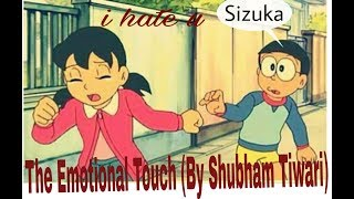 Nobita Sizuka Mushup Song||The Emotional Touch (By Shubham Tiwari)song