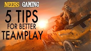Battlefield 1 : 5 TIPS FOR BETTER TEAMPLAY