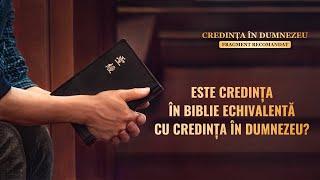 "Film creștin ""Credința În Dumnezeu"" Segment 4 - Este credința în Biblie echivalentă cu credința în Domnul?"