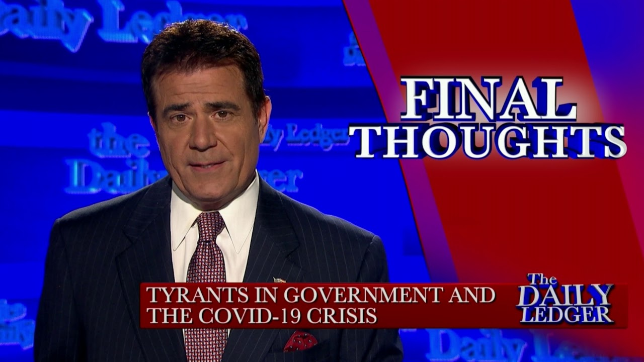 Final Thoughts: Tyrants in Government & Covid19