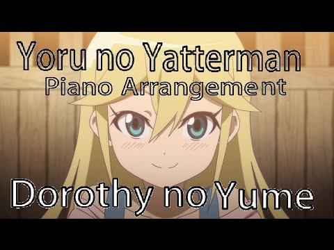 Yoru no Yatterman OST - Dorothy no Yume [Piano Arrangement]