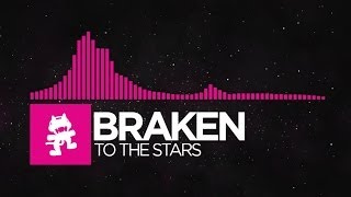 [Drumstep] - Braken - To The Stars [Monstercat Release] thumbnail