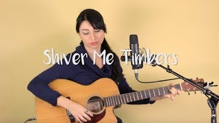 Shiver Me Timbers Tom Waits Cover by Katie Ferrara