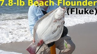 How to Catch Flounder from the Beach - 7.8-Pound Surf Fluke!