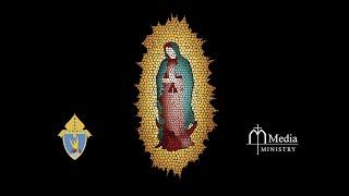 Fiesta y Celebración de la Virgen de Guadalupe 2020/ The Celebration of Our Lady of Guadalupe 2020