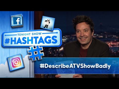 Hashtags: #DescribeATVShowBadly