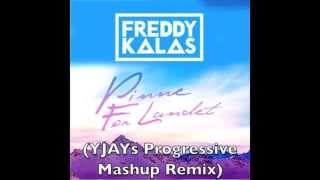 Freddy Kalas - Pinne For Landet (Yjay Progressive Mashup Remix)