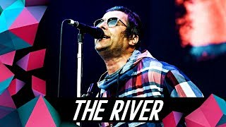 LIAM GALLAGHER - THE RIVER (LIVE AT GLASTONBURY '19)