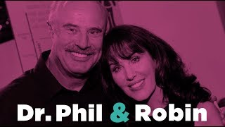 How Dr. Phil met his wife Robin and proposed
