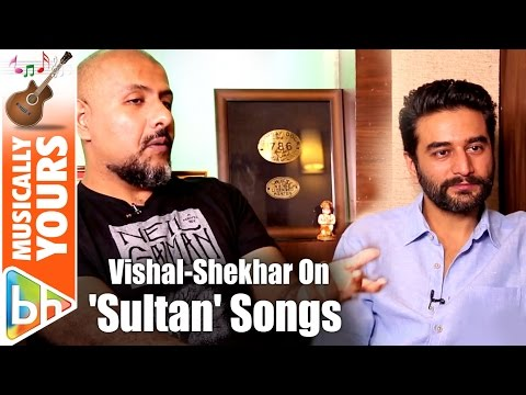 Vishal-Shekhar Share EXCITING Details AboutSultan Songs