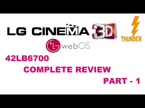 Complete Review - Part - 1 - LG 42LB6700 (LB670v / 750) 3D WebOs LED TV 2014 - 2 months Use India