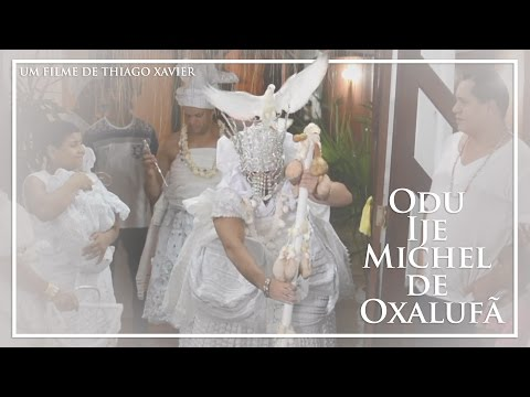 Odú Ijê Michel T'Oxalufã