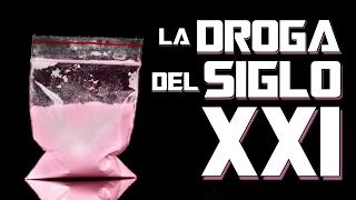 LA DROGA DEL SIGLO XXI